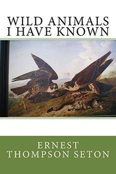 Wild Animals I Have Known by Ernest Thompson Seton https://www.amazon.com/dp/1499517890/ref=cm_sw_r_pi_dp_x_4fKQxbXDKM7Y2
