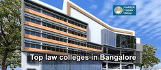 Top law colleges in Bangalore 2018 , List & Rating - Career Today India Today India, Engineering Colleges, Law, Career, Carrera, Engineering Universities, Freshman Year