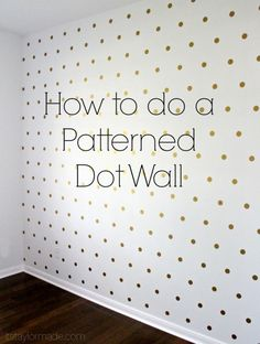 Super Cute Patterned Dot Wall - Make and Takes