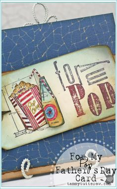 Tammy Tutterow | For My Pop Card featuring Tim Holtz Stampers Anonymous.