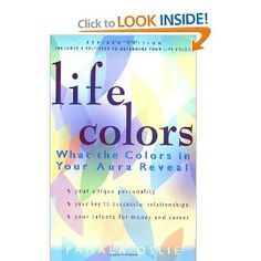 Life Colors: What the Colors in Your Aura Reveal Color Quiz, Aura Colors, Successful Relationships, Spiritual Gifts, Book Nooks, Color Of Life, Understanding Yourself, Book Lists, Self Help