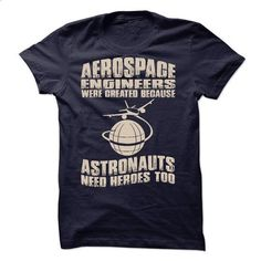 Aerospace Engineer - #jean skirt #t shirts for sale. BUY NOW => https://www.sunfrog.com/LifeStyle/Aerospace-Engineer-54048777-Guys.html?60505