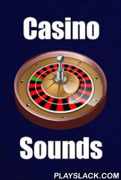 Casino Sounds  Android App - playslack.com , Casino sounds let you use your phone to feel like you're in a virtual casino such as Las Vegas, Macau, or Monte Carlo. Casino sounds include things like casino ambiance, casino chips, dice roll, slot machine sounds, casino jackpot sounds, roulette wheel, video poker, card shuffling sounds, and more. Great to have fun and trick people with these casino background noises. All casino sounds can also be used as ringtones, text notification, or alarm…