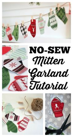 Last minute Christmas projects + No-Sew Mitten Garland!