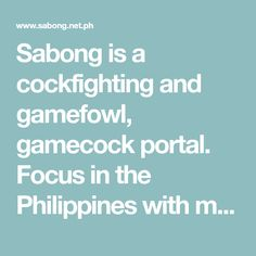 Sabong, Cockfighting and Gamefowl Posting Pit Hotels In The Philippines, Facebook Platform, Game Fowl, Daylight Savings Time, Chickens And Roosters, Chicken Breeds, Conditioning, Portal, Schedule