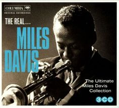 The Real...Miles Davis: The Ultimate Miles Davis Collection [CD]