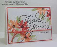 I'm sharing a few projects created by some of my very talented Stampin' Up! team members with you all again today. Kristi Gray created this pretty thank you card with the Avant Garden and So Very M…