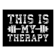 This Is My Therapy - Gym Workout Inspirational Poster - fitness posters memes motivation meme quote #motivationalmemes https://www.musclesaurus.com #GymPoster