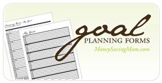 Free printable & customizable goal-setting forms to help you plan for a productive 2013!
