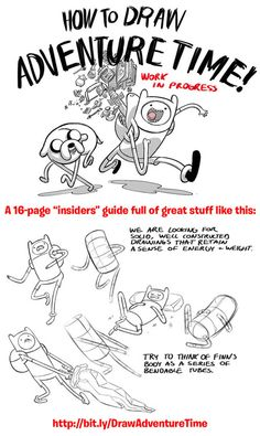 """""""How to Draw Adventure Time"""" — a great 16-page guide made for the actual Adventure Time production artists!Downloadable PDF athttp://www.scribd.com/doc/14686737/How-to-Draw-Adventure-TimeNo matter what style you draw in, these drawing tips are timeless!"""