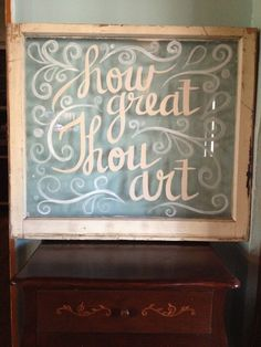How Great Thou Art Window Painting by DaddyandMeVintage on Etsy, $85.00