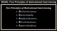 Motivational Interviewing - DEARS