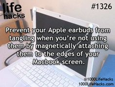 Prevent your Apple earbuds from tangling when you're not using them by magnetically attaching them to the edges of your Macbook screen.