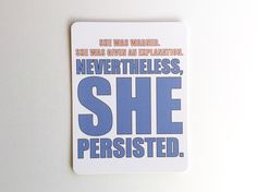 Nevertheless, She Persisted // Elizabeth Warren // Political, RESIST, Resistance, Feminism, Feminist, Turtle, Resist and Persist by NoCoastPaperCo on Etsy https://www.etsy.com/listing/514478821/nevertheless-she-persisted-elizabeth