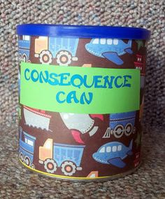 Consequence Can - Have child pick out a consequence. I might try this...
