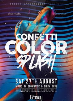 Confetti Color Splash Flyer Template - http://ffflyer.com/confetti-color-splash-flyer-template/ Enjoy downloading the Confetti Color Splash Flyer Template created by Feelsmart #Club, #Cocktail, #Drinks, #Elegant, #Event, #Nightclub, #Party, #Promotion