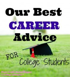 Our Best Career Advice for College Students College Years, College Life, Finding A New Job, Job Search Tips, Student Success, Best Careers, Future Career, Girl Tips, Always Learning