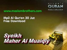 Complete Al Qur'an 30 Juz - Syeikh Maher Al Muaiqly Mike Love, Noble Quran, Islam Quran, Music Publishing, Positivity, Songs, Jazz, Quotes, Youtube