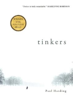 Tinkers by Paul Harding,http://www.amazon.com/dp/193413712X/ref=cm_sw_r_pi_dp_2vLnsb0032TJ6GS8