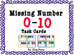 Missing Number 0-10 Task Cards from Elisa Pena on TeachersNotebook.com -  (10 pages)  - Task cards are always a wonderful tool to have on hand for early finishers, centers, small group and even assessments.