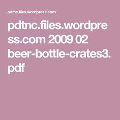 pdtnc.files.wordpress.com 2009 02 beer-bottle-crates3.pdf