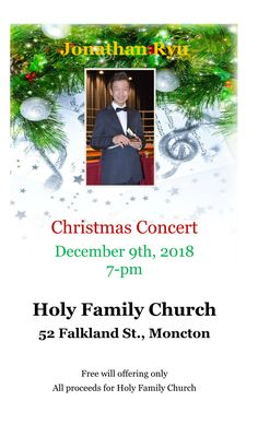 Please join us for an exceptional evening of piano and violin as  13-year old Jonathan Ryu performs his Christmas selections!   You do not want to miss this most gifted young man! Master of Ceremonies will be Fr. Phil Mulligan Free will offering only with all proceeds going to Holy Family Church  For more information, please contact Mike Jeffries 851-1271 Christmas Concert, Holy Family, 13 Year Olds, Young Man, Violin, Piano, Events, Activities, Free