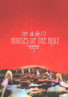 Led Zeppelin - Houses of the Holy (1973) by Julio César Underground Posters
