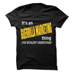It is Guerrilla marketing Thing ... 99 Cool Job Shirt ! - #pink hoodie #best sweatshirt. LIMITED TIME PRICE => https://www.sunfrog.com/LifeStyle/It-is-Guerrilla-marketing-Thing-99-Cool-Job-Shirt-.html?id=60505