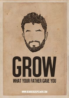 funny quotes - These fantastic posters by 'BeardedGospelMen' use funny quotes to promote and encourage beard growth. Beard humor never gets old and th.