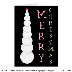 """Shop """"MERRY CHRISTMAS"""" & Unreasonably Tall Snowman created by AponxDesigns. Christmas Snowman, Merry Christmas, Xmas, Holiday Cards, Christmas Cards, Christmas Stuff, Snowman Cards, Custom Greeting Cards, Photo Cards"""