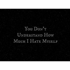 Some days I just really hate my life. And I hate myself for ruining ever relationship I touch then I try to fix it by contacting the person and asking to hang out with them but that just makes it worse for some reason. Infp, Sad Quotes, Life Quotes, Qoutes, Sadness Quotes, Bipolar Quotes, Random Quotes, How I Feel, How Are You Feeling