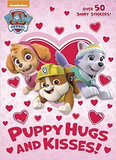 Puppy Hugs and Kisses! (PAW Patrol) (Hologramatic Sticker Book): Golden Books, Nate Lovett: 9780399558788: Amazon.com: Books