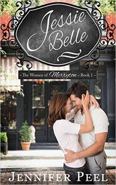 Jessie Belle: The Women of Merryton - Book One - Kindle edition by Jennifer Peel. Religion & Spirituality Kindle eBooks @ Amazon.com.