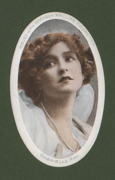 Gabrielle Ray - Godfrey Phillips Cigarettes - 1916