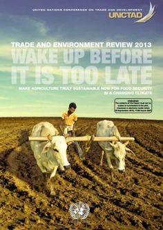 Nuovo rapporto delle Nazioni Unite chiede di trasformazione in agricoltura…