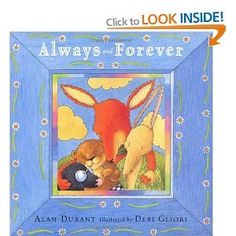 Always and Forever: Amazon.co.uk: Alan Durant, Debi Gliori: Books