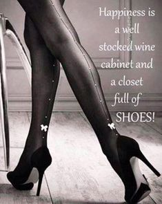 #shoes #wine #quote