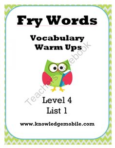 Fry Words - Vocabulary Warm Up - Level 4 (Words 750-1000) from Knowledge Mobile on TeachersNotebook.com -  (200 pages)  - Level 4 -Fry Words 751-1000 - Ten Lists of Interactive Fun! Each list comes with printables and a different game that students love. Print today so your students can learn tomorrow!!! :)