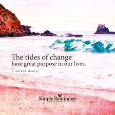 Changing of the Tides