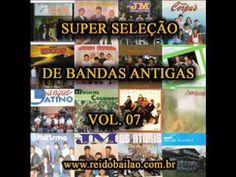 Super Seleção De Bandas Antigas   Vol  07