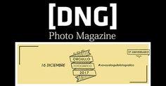 Concurso del Orgullo Fotográfico y DNG Photo Magazine, participa ya Magazine, Pageants, Types Of Photography, Magazines