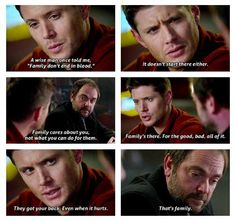 "A wise man once told me. ""Family don't end in blood."" ~ Dean (Dean remembering Bobby) [gifset] Supernatural 10x17 Inside Man #SPN #Dean #Crowley 