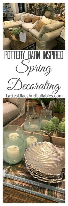 Spring Decorating Trends Inspired By Pottery Barn