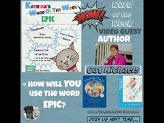 Kidlit Word of the Week: EPIC (4/20/2015) with Special Guest @catmichaels #literacy #vocabulary builder.
