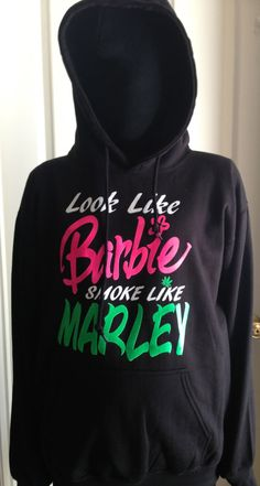 Look like Barbie Smoke Like Marley Sweatshirt, Sweater, Hoodie, Women on Etsy, $24.99