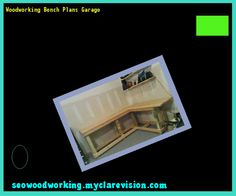 Woodworking Bench Plans Garage 183459 - Woodworking Plans and Projects!