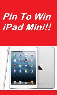 Pin To Win an iPad Mini!! - Click to enter