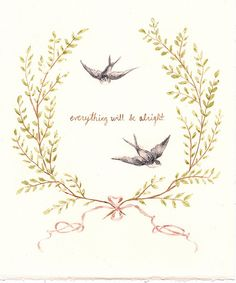 everything will be alright.
