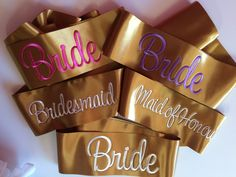Gorgeous Gold satin Wedding sashes for the Wedding Party. Silver, Mauve or Fuchsia for the Bride and silver for the Maid of Honour. Cerise Pink, Satin Sash, Wedding Sash, Hens Night, Custom Embroidery, Maid Of Honor, Get One, Mother Of The Bride, Bridesmaid