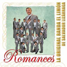 La Original Banda El Limón De Salvador Lizarraga - Romances